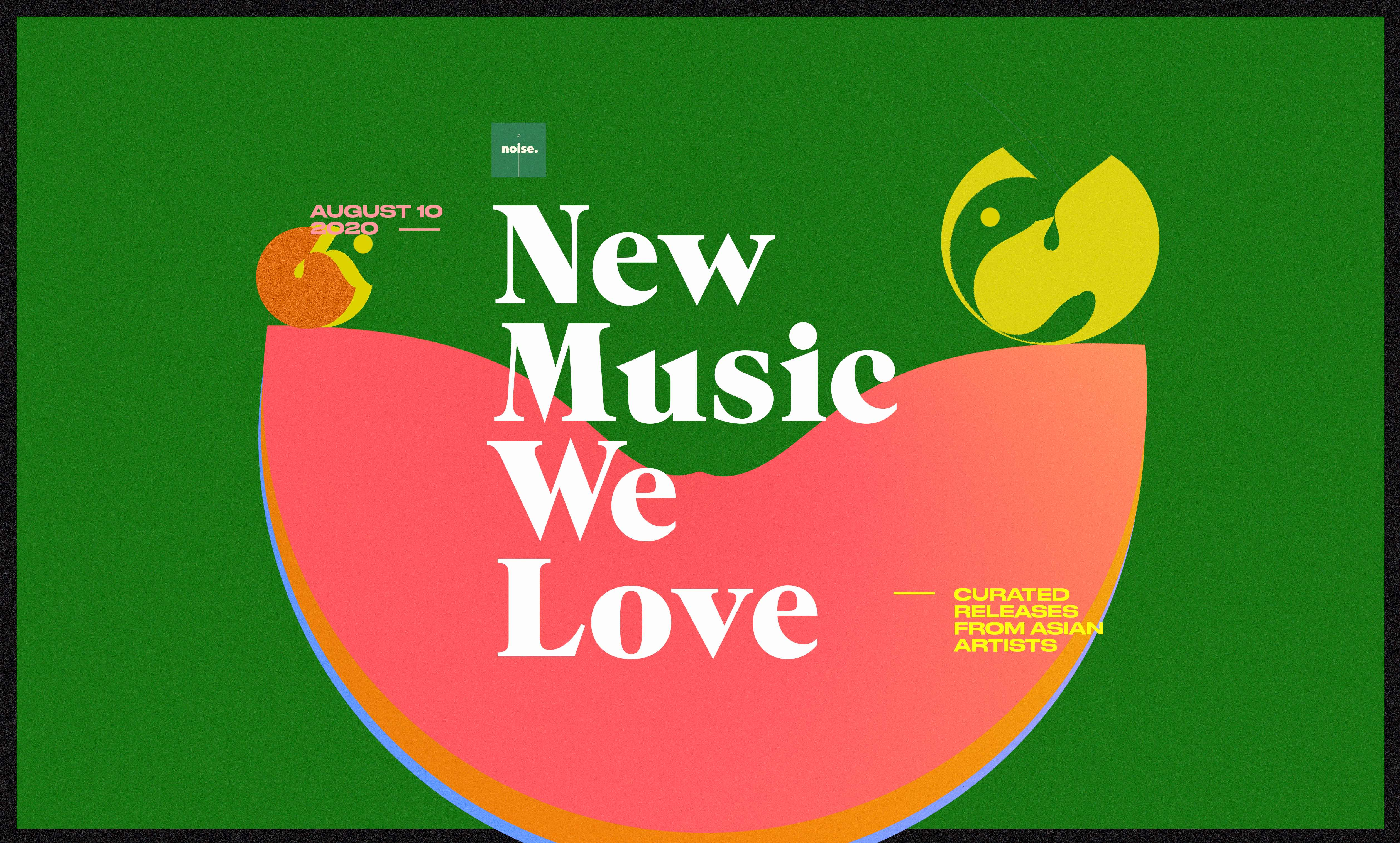 New Music We Love #21