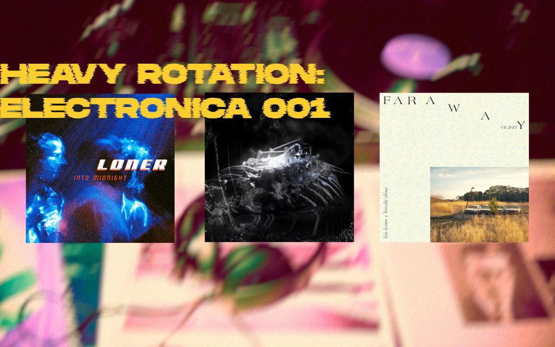 Heavy Rotation 001: Electronica