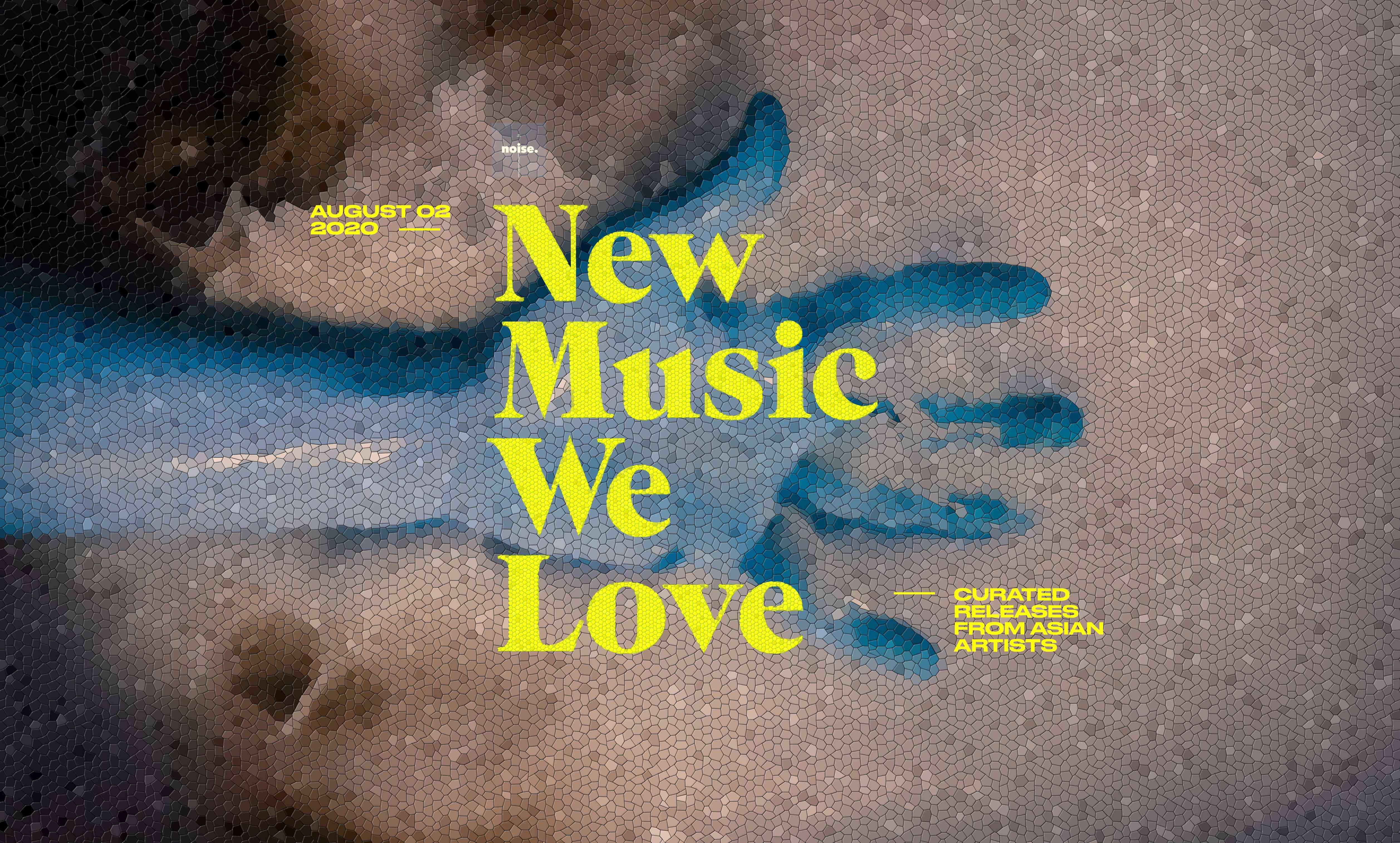New Music We Love #20
