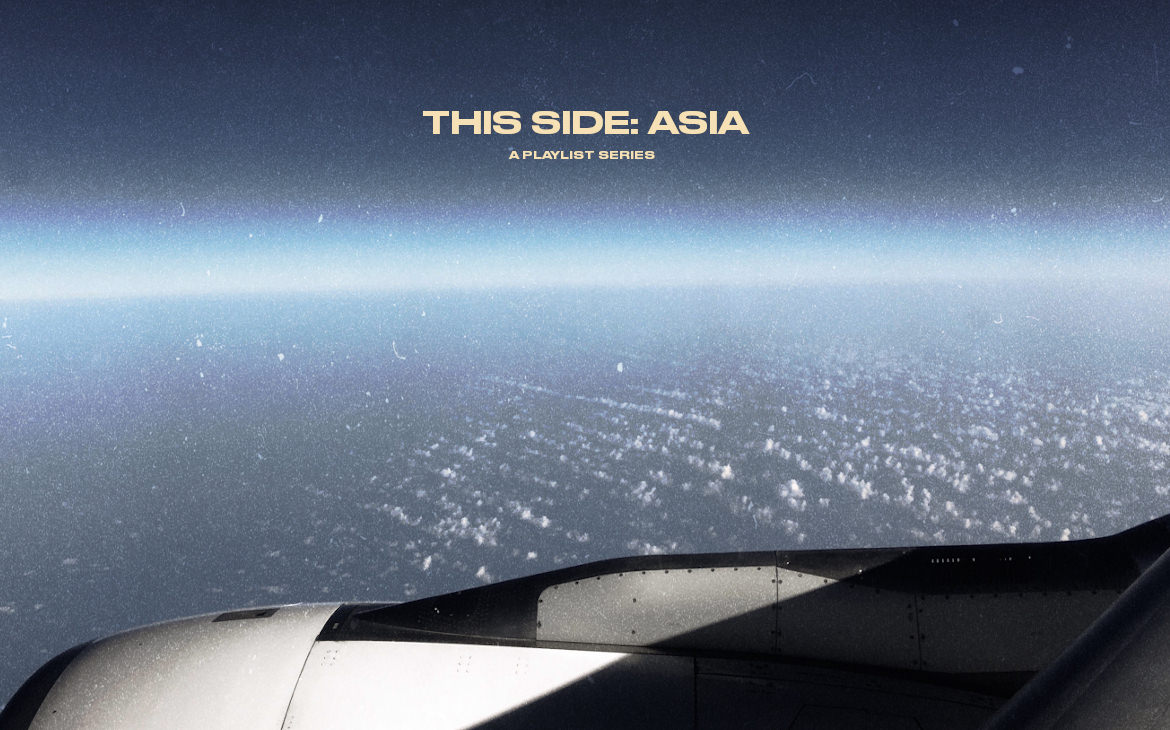 """This Side: Asia"" Playlist Series"